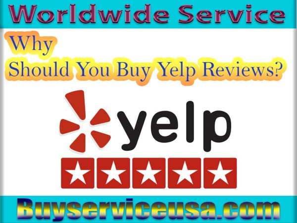 Why Should You Buy Yelp Reviews