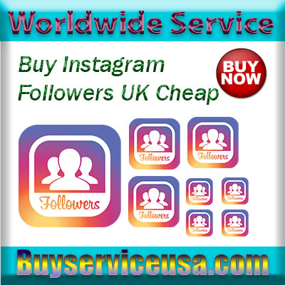 Buy Instagram Followers UK Cheap
