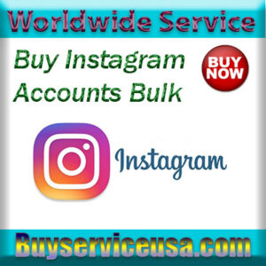 buy instagram accounts bulk